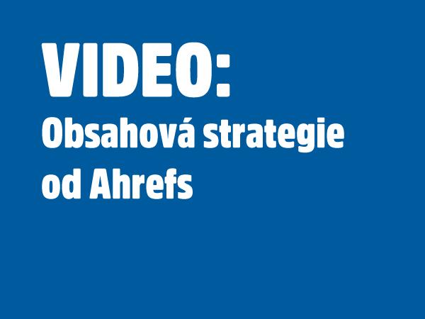 Obsahová strategie Ahrefs